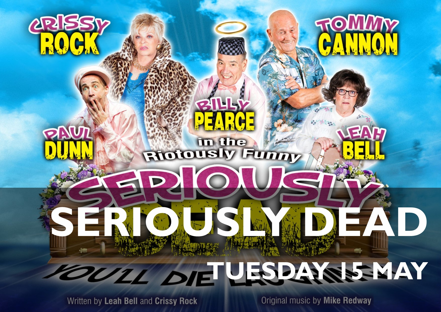 Seriously Dead - 15 May
